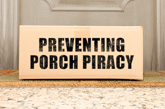 Preventing Porch Piracy